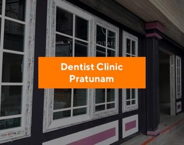 Dentist Clinic Pratunam